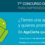 Impulsa tu emprendimiento con Appcierta, el concurso de aplicaciones para Android