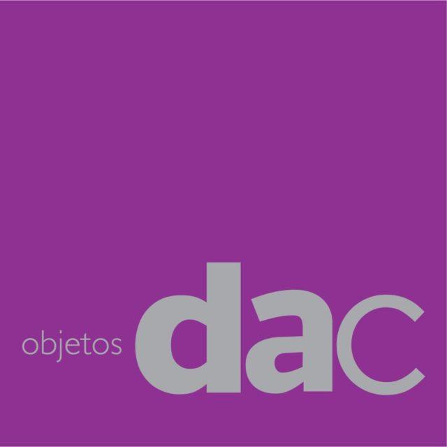 Objetos DAC, un espacio idóneo para la producción artesanal